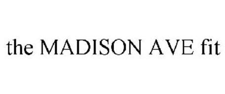 THE MADISON AVE FIT