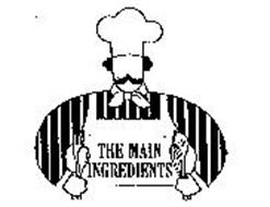 THE MAIN INGREDIENTS