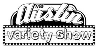 THE AUSTIN VARIETY SHOW