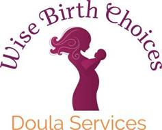 WISE BIRTH CHOICES DOULA SERVICES