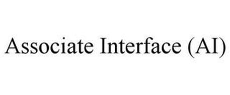 ASSOCIATE INTERFACE (AI)