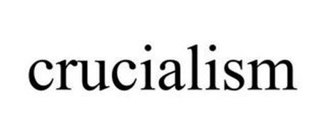 CRUCIALISM