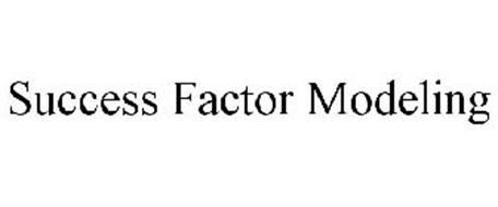 SUCCESS FACTOR MODELING