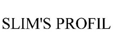 SLIM'S PROFIL