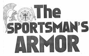 THE SPORTSMAN'S ARMOR