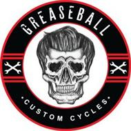 GREASEBALL CUSTOM CYCLES