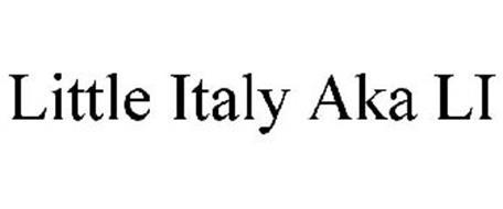 LITTLE ITALY AKA LI