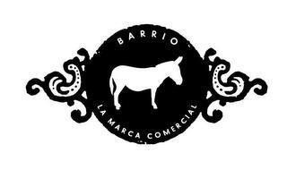 BARRIO LA MARCA COMERCIAL