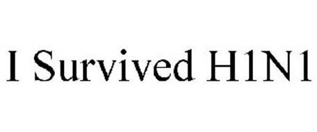 I SURVIVED H1N1