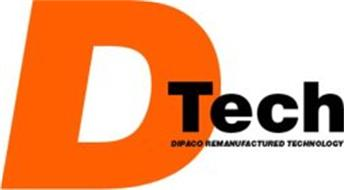 DTECH DIPACO REMANUFACTURED TECHNOLOGY