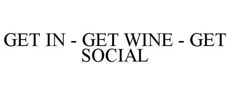 GET IN - GET WINE - GET SOCIAL