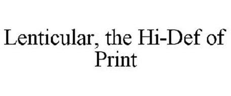 LENTICULAR, THE HI-DEF OF PRINT