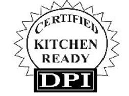 CERTIFIED KITCHEN READY DPI