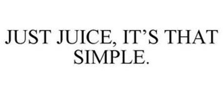 JUST JUICE, IT'S THAT SIMPLE.