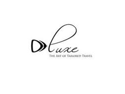 DT LUXE THE ART OF TAILORED TRAVEL