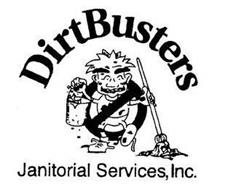 DIRTBUSTERS JANITORIAL SERVICES, INC.