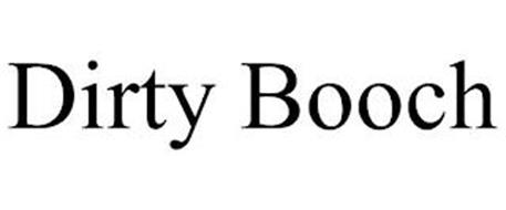 DIRTY BOOCH