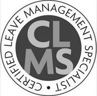 CLMS CERTIFIED LEAVE MANAGEMENT SPECIALIST