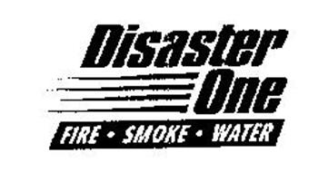 DISASTER ONE FIRE .SMOKE . WATER
