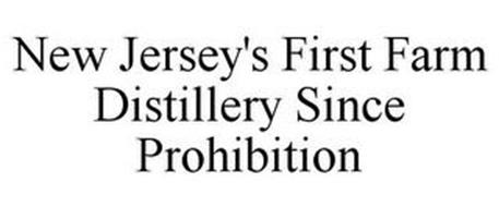 NEW JERSEY'S FIRST FARM DISTILLERY SINCE PROHIBITION