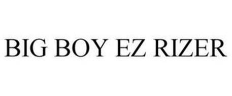 BIG BOY EZ RIZER