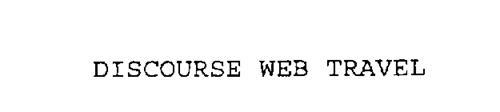 DISCOURSE WEB TRAVEL