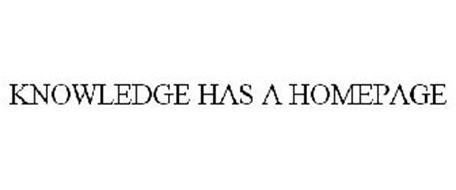 KNOWLEDGE HAS A HOMEPAGE
