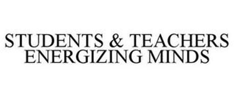 STUDENTS & TEACHERS ENERGIZING MINDS