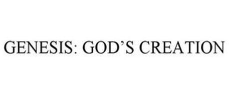 GENESIS: GOD'S CREATION