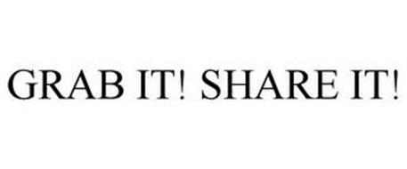 GRAB IT! SHARE IT!