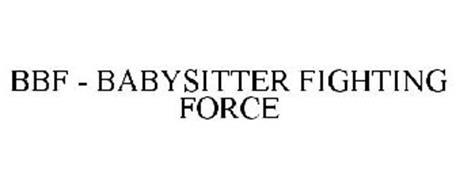 BBF - BABYSITTER FIGHTING FORCE