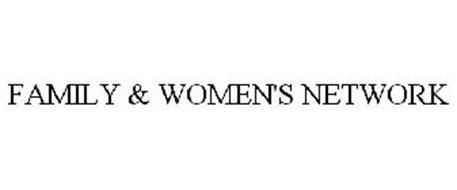 FAMILY & WOMEN'S NETWORK