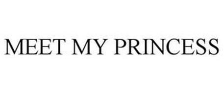 MEET MY PRINCESS