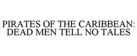 PIRATES OF THE CARIBBEAN: DEAD MEN TELLNO TALES