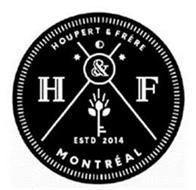 HOUPERT & FRERE H&F MONTREAL ESTD 2014