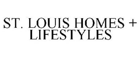 ST. LOUIS HOMES + LIFESTYLES