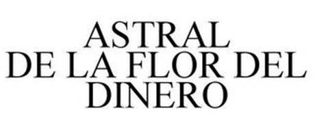 ASTRAL DE LA FLOR DEL DINERO