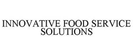INNOVATIVE FOOD SERVICE SOLUTIONS