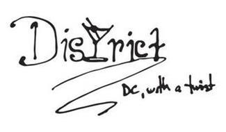 DISTRICT DC WITH A TWIST