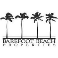 BAREFOOT BEACH PROPERTIES