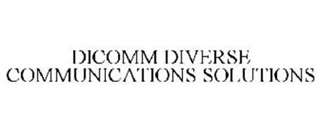 DICOMM DIVERSE COMMUNICATIONS SOLUTIONS