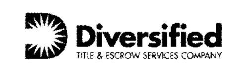 D DIVERSIFIED TITLE & ESCROW SERVICES COMPANY