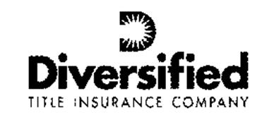 D DIVERSIFIED TITLE INSURANCE COMPANY