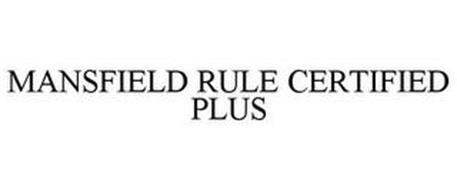 MANSFIELD RULE CERTIFIED PLUS