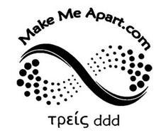 MAKE ME APART.COM TPEIG DDD