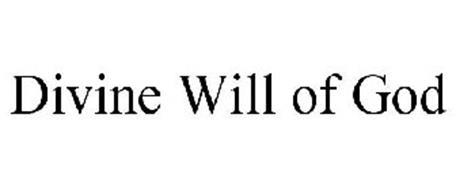 DIVINE WILL OF GOD