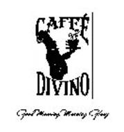 CAFFÉ DIVINO GOOD MORNING, MORNING GLORY