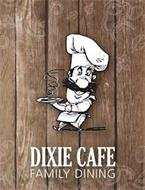 DIXIE CAFE FAMILY DINING