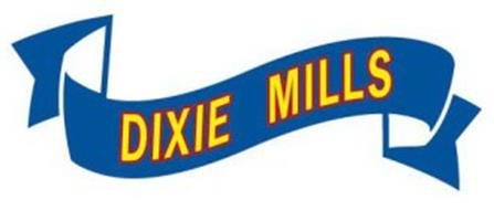 DIXIE MILLS