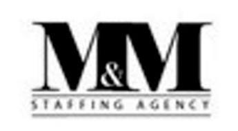 M&M STAFFING AGENCY